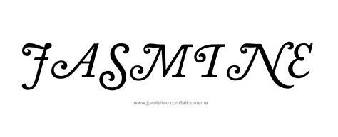 tattoo lettering jasmine jasmine name tattoo designs