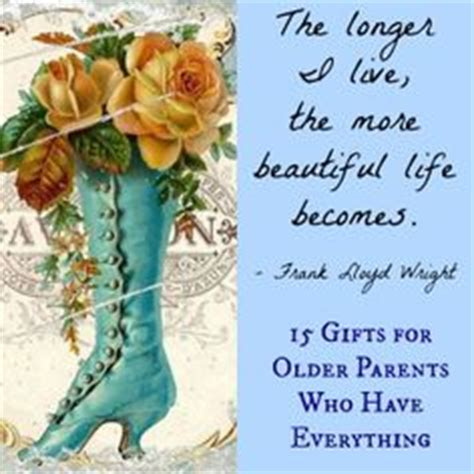 gifts for aging parents unique gift ideas on turning forty sympathy