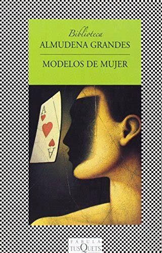 modelos de mujer fabula fabula tusquets editores spanish edition libros