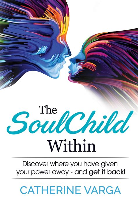 the soulchild within catherine varga