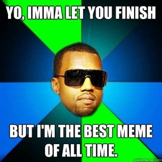 All Time Best Memes - funny memes to make about your friends image memes at