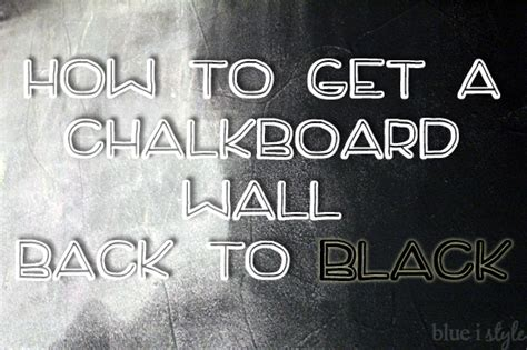 chalkboard paint easy to clean five minute friday how to get your chalkboard wall back