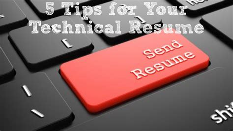 Technical Resume Tips by 5 Tips For Your Technical Resume