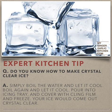 kitchen tip do you know how to make crystal clear ice kitchen tips