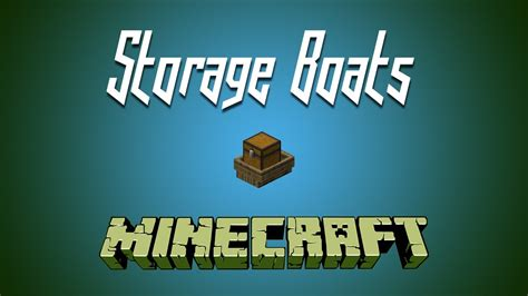 minecraft boat storage minecraft storage boats youtube