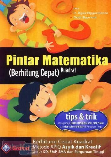 Buku Pintar Berhitung bukukita pintar matematika berhitung cepat kuadrat
