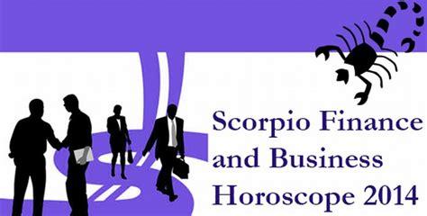 scorpio finance and business horoscope 2014