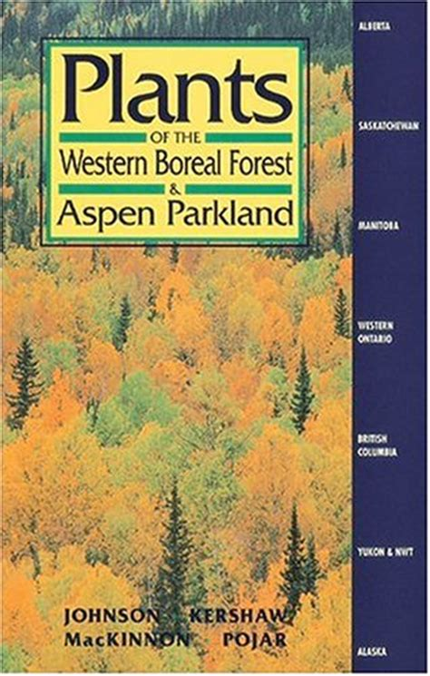 Books From Wwf Flowers Of The Forest by Plants Of The Western Boreal Forest Aspen Parkland By