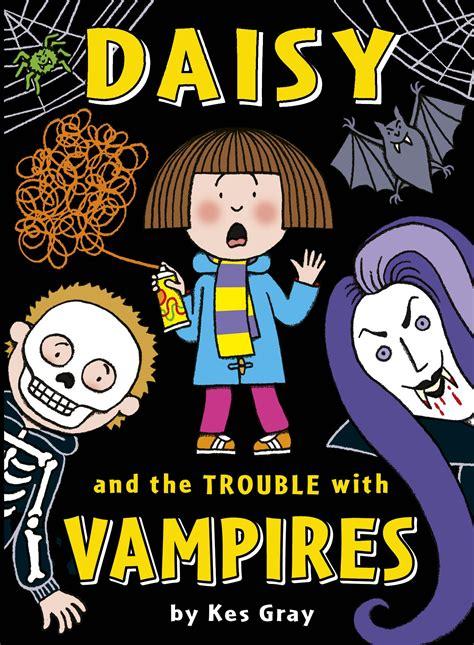 daisy and the trouble daisy and the trouble with vires by kes gray penguin books australia