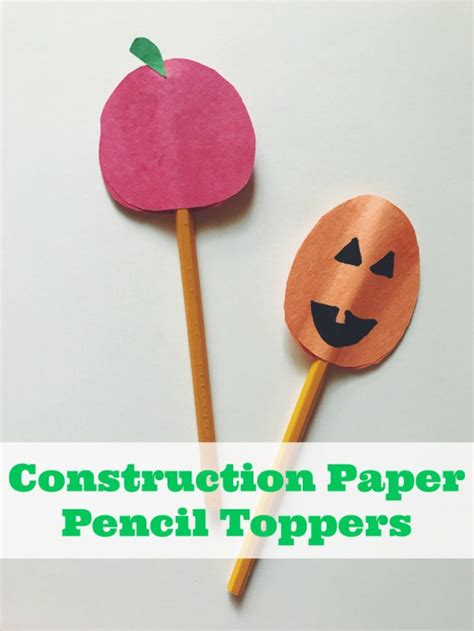 diy construction paper crafts construction paper crafts how to make fall pencil toppers