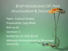 brief introduction of brief introduction of post structuralism deconstruction