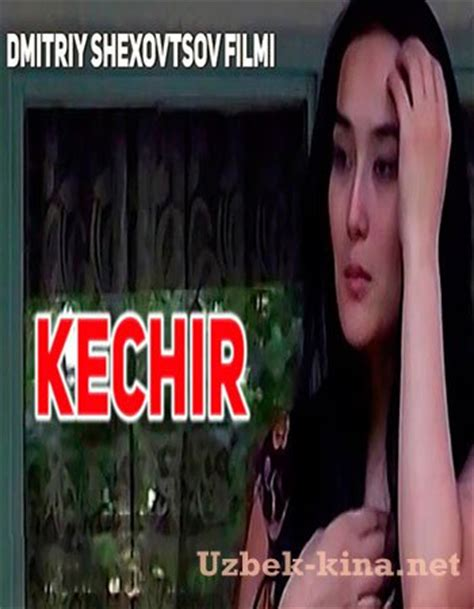 uzbek kino 2014 upcoming 2015 2016 quinariecom kechir uzbek kino 2016 кечир смотреть онлайн