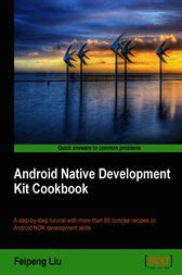 android development kit android development kit cookbook ebook by feipeng liu 9781849691512