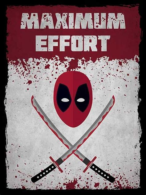 Maximum Effort deadpool on