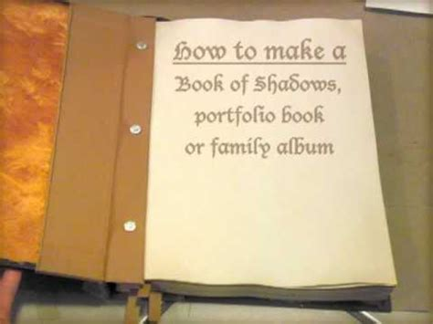 How To Make A Book With One Of Paper - how to make a book of shadows family album or