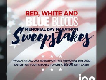 Memorial Day Sweepstakes - ion television s red white and blue bloods memorial day marathon sweepstakes