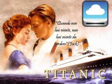 film titanic frasi titanic citazioni youtube