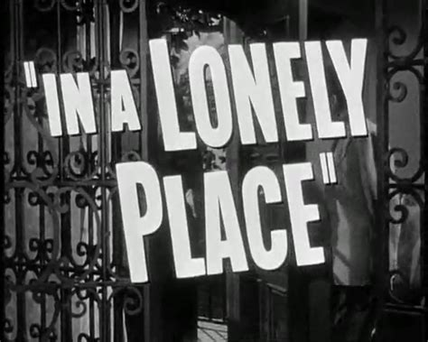 A Place Trailer Wiki In A Lonely Place Wikip 233 Dia A Enciclop 233 Dia Livre