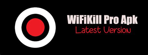 Download Wifikill Full Version Apk | wifikill pro apk latest version free download full version