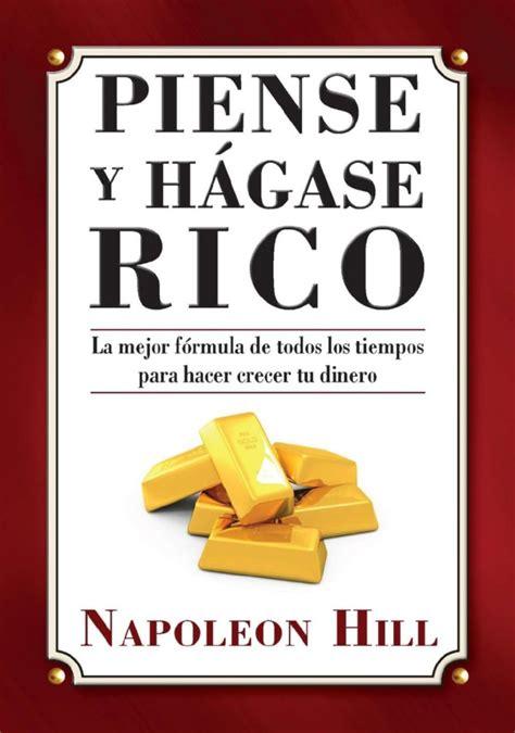 principios de piense y hagase rico 11 libros de finanzas que mejorar 225 n tu vida econ 243 mica