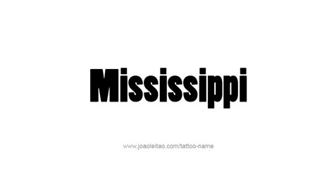 mississippi usa state name tattoo designs tattoos with names