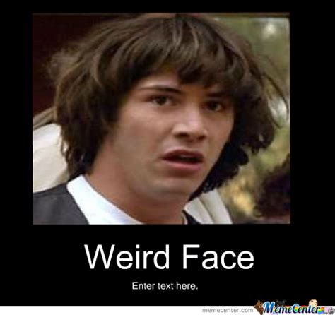 O Face Meme - weird face memes image memes at relatably com