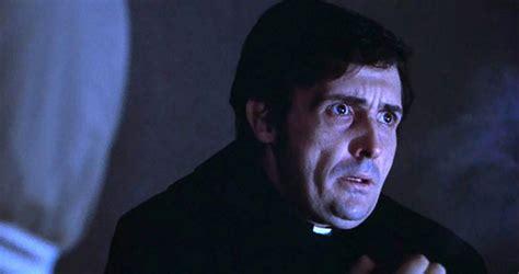 exorcist film deaths top 10 priests in mainstream film top 10 films