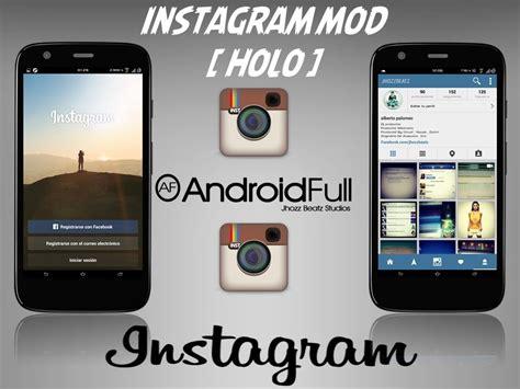 instagram full version apk app instagram mod holo apk android full