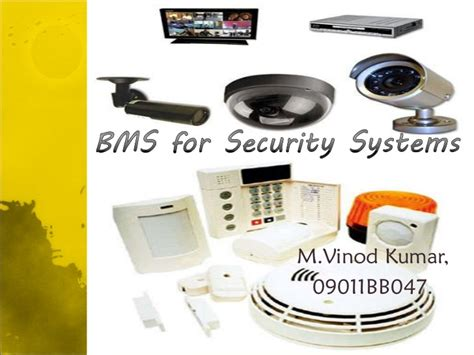 bms for security systems