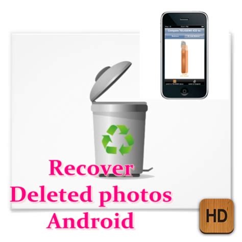 android deleted photos recover deleted photos android appstore for android