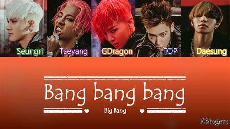 how to do a big bang big bang bang bang bang 뱅뱅뱅 sub han rom espa 241 ol
