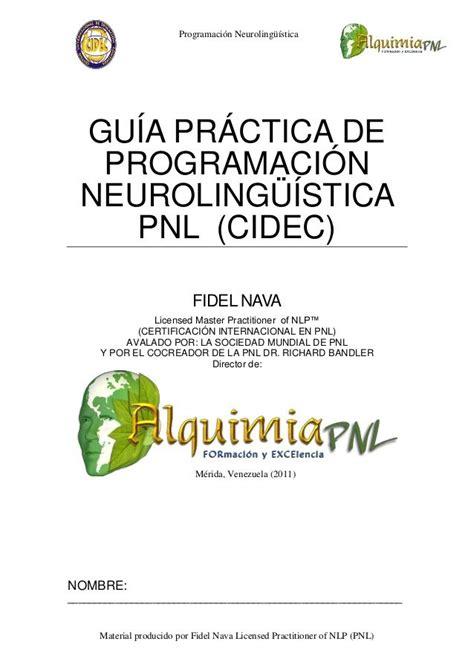 the abominables 1407133020 pnl 39 tecnicas patrones y estrategias de programacion neurolinguistica para cambiar su vida y