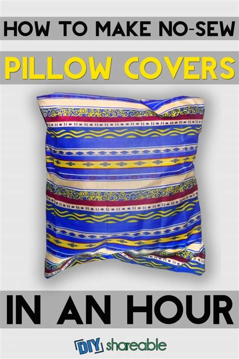 how to make no sew pillow covers in an hour tutorial
