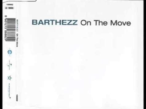 barthezz on the move barthezz on the move original mix youtube