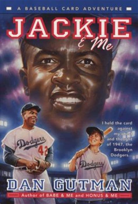 and me books jackie and me baseball card adventure series by dan