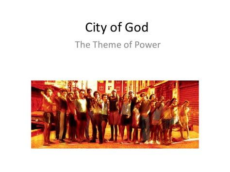 themes by god 05 city of god and the theme of power
