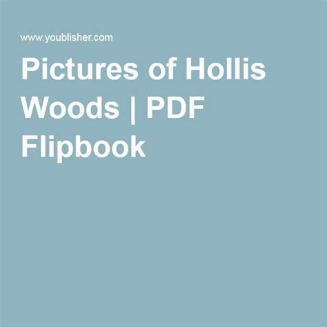 pictures of hollis woods book 10 best pictures of hollis woods images on