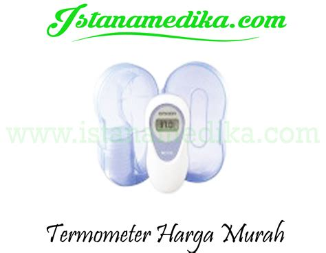 Termometer Ruangan Murah termometer suhu badan harga murah istana medika