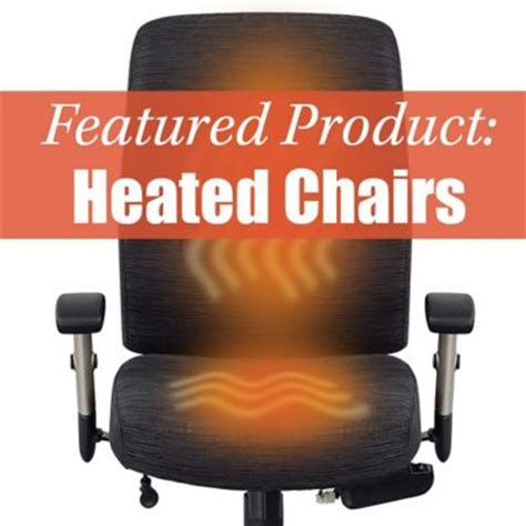 Desk Chair Heater by Turn Up The Heat With Our Heated Office Chairs