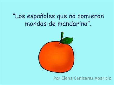 desertores los espaoles que 841677692x quot los espa 241 oles que no comieron mondas de mandarina quot