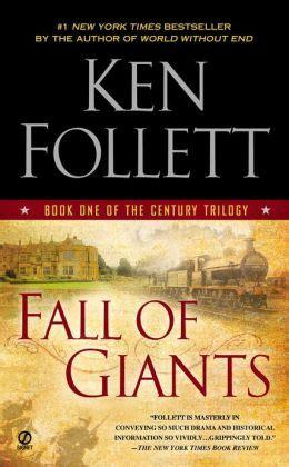 libro fall of giants century fall of giants the century trilogy 1 by ken follett