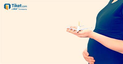 tips naik pesawat ibu hamil persyaratan ibu hamil naik pesawat ini harus anda ketahui