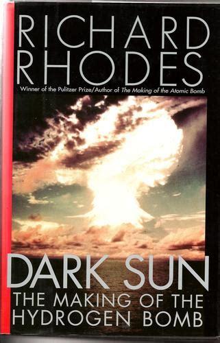 the bomb maker books sun the of the hydrogen bomb