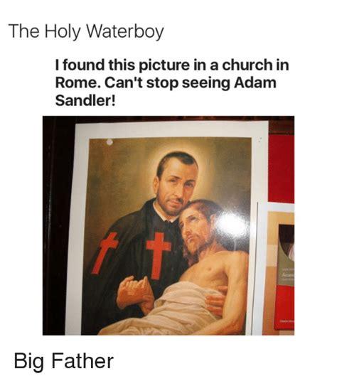 waterboy meme 25 best memes about adam sandler adam sandler memes