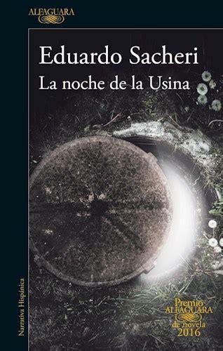 la noche de la usina por sacheri eduardo 9789877381887