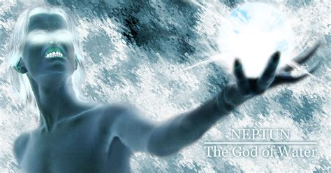 the of the water god neptune god of water by magic myth on deviantart