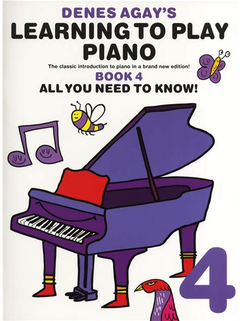 you at piano books denes agay s learning to play piano book 4 all you