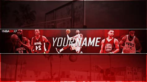 Nba 2k17 Channel Art Template With Download Psd Youtube 2k17 Banner Template