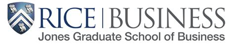 Rice Mba Part Time by Rice Jones Graduate School Of Business