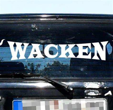 Wacken Heckscheibenaufkleber by Till Lindemann Mein Vater W 228 Re Stolz Auf Meine Gedichte
